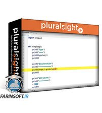 دانلود PluralSight Core Python: Introspection