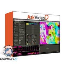 دانلود AskVideo Ableton Live FastTrack 402 Max For Live Video FX