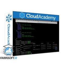 دانلود Cloud Academy Building A Cloud Native Application