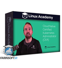 دانلود Linux Academy Cloud Native Certified Kubernetes Administrator (CKA)