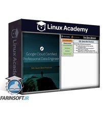 دانلود Linux Academy Google Cloud Certified Professional Data Engineer