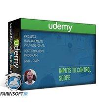 دانلود Udemy Validate and Control Scope (PMI – PMP)