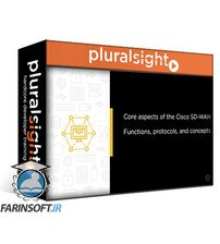 دانلود PluralSight Designing Cisco SD-WAN Architecture and Components