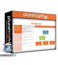 دانلود PluralSight SharePoint 2016 Architecture and Design