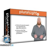 دانلود PluralSight Site Reliability Engineering: Measuring and Managing Reliability