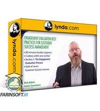 دانلود lynda Engagement Evaluation Best Practices for Customer Success Management