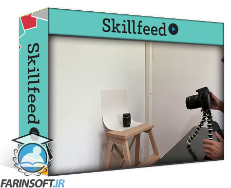 دانلود Skillshare Product Photography On A Budget : Shoot,Edit & Add White Background Behind Any Product Photo