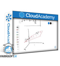 دانلود Cloud Academy Module 2 – Maths for Machine Learning – Part Two