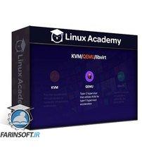 دانلود Linux Academy KVM Virtualization on Linux