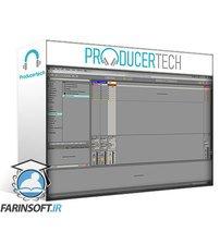 دانلود ProducerTech Essential Guide To Ableton Racks