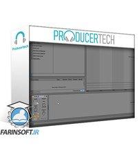 دانلود ProducerTech Melodic Deep Tech House and Techno Production 2 Parts