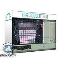 دانلود ProducerTech Workflow Techniques with Ableton Push