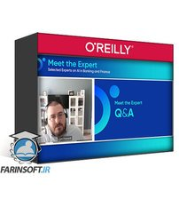 دانلود OReilly Meet the Expert Selected Experts on AI in Banking and Finance