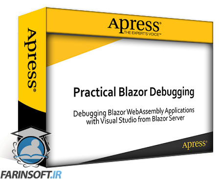 دانلود Apress Practical Blazor Debugging Debugging Blazor WebAssembly Applications with Visual Studio