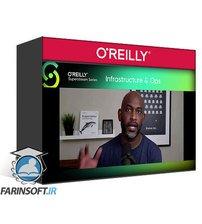 دانلود OReilly Infrastructure & Ops Superstream Series Kubernetes
