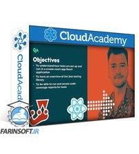 دانلود Cloud Academy Testing in React