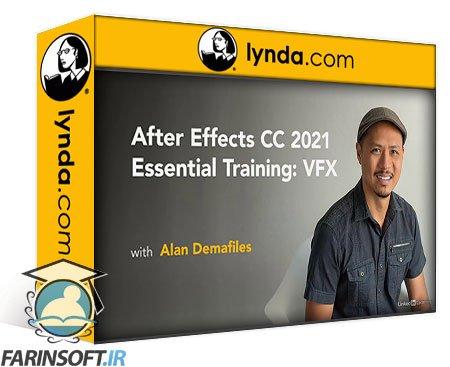 دانلود lynda After Effects CC 2021 Essential Training: VFX