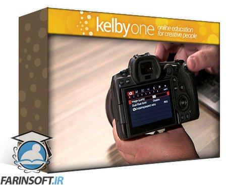 دانلود KelbyOne Hands-On with the Canon EOS R5 Everything You Need to Know to Get Great Shots