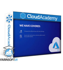 دانلود Cloud Academy Implementing Azure SQL Databases