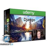 دانلود Udemy Learn Django from Scratch – Ultimate Django Starter Guide