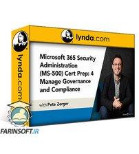 دانلود lynda Microsoft 365 Security Administration (MS-500) Cert Prep: 4 Manage Governance and Compliance Features in Microsoft 365