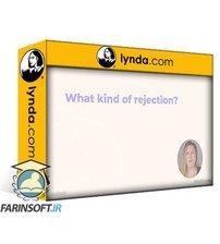 آموزش مقابله با رد شدن خود یا پیشنهاد تان