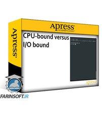 دانلود Apress Asynchronous Programming with Python Write, Test, and Debug Robust Asynchronous Code
