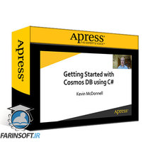 دانلود Apress Getting Started with Microsoft Cosmos DB Using C# Cloud Database Support for .NET Applications