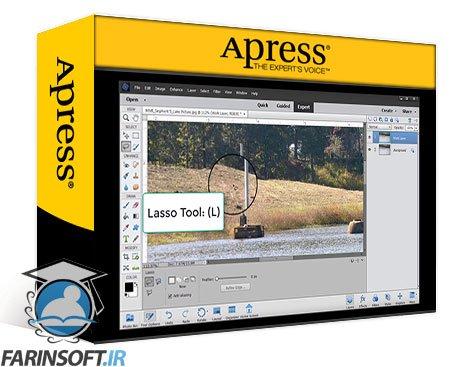 دانلود Apress Photo Editing Basics with Adobe Photoshop Elements Improving, Enhancing, and Retouching Images