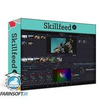 دانلود Skillshare Video Editing with DaVinci Resolve 16/17: from beginner to professional