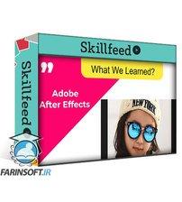 دانلود Skillshare Adobe After Effects 2021 For Beginners