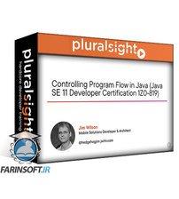 دانلود PluralSight Controlling Program Flow in Java (Java SE 11 Developer Certification 1Z0-819)