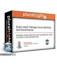دانلود PluralSight Exam Alert: Manage Azure Identities and Governance