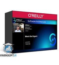 دانلود OReilly Software Architecture Superstream Series Software Architecture Fundamentals 2021