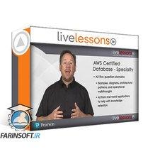 دانلود LiveLessons AWS Certified Database – Specialty Complete Video Course