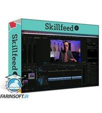 دانلود Skillshare How to Save Time Editing Videos in Adobe Premiere Pro