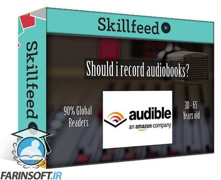 دانلود Skillshare How to Record, Edit and Mix Audiobooks Easily