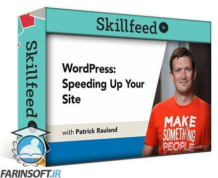 دانلود Skillshare WordPress Speeding Up Your Site