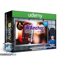 دانلود Udemy Anchor Podcasting Masterclass: Say it with Anchor by Spotify