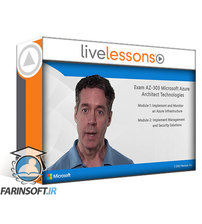 دانلود LiveLessons Exam AZ-303 Microsoft Azure Architect Technologies (Video)