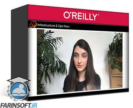 دانلود OReilly Infrastructure & Ops Hour Kubernetes Complexity