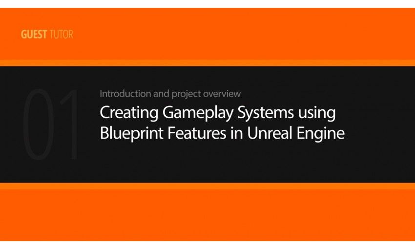 digital tutors creating gameplay systems using blueprint digital tutors creating gameplay systems using blueprint features in unreal engine malvernweather Choice Image