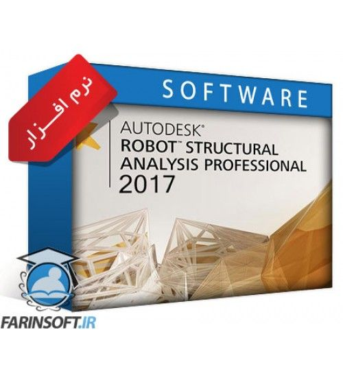 نرم افزار Autodesk Robot Structural Analysis Pro 2017 نسخه 64 بیتی – با راهنمای کامل نصب