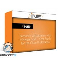 آموزش INE Network Virtualization with VMware NSX - Case Study