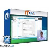 آموزش IT Pro TV MCSA Windows 10 - 70-697 - Configuring Windows Devices