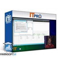 دانلود آموزش IT Pro TV MCSA Windows Server 2012 – 70-411 – Administering Windows Server 2012