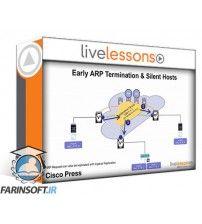 آموزش Live Lessons LiveLessons Cisco Programmable Fabric Using VXLAN with BGP EVPN