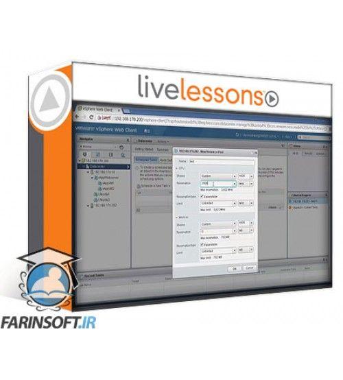 آموزش Live Lessons vSphere 6 Foundations (Exam #2V0-620) Complete Video Course
