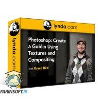 دانلود آموزش Lynda Photoshop: Create a Goblin Using Textures and Compositing