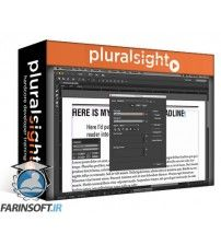 آموزش PluralSight InCopy CC Building On The Fundamentals